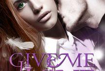 Give Me Love - Reason Series #4