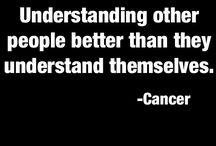 Tendencies of a true cancer