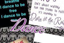 Dance / Dance: my life