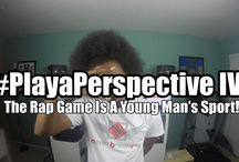 #PlayaPerspective / Just my 2 Cents on the (mostly music related) topics I discuss! Also room for you to leave yours!