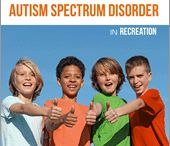 Autism Spectrum Disorder in Recreation / Autism, recreation, awareness, inclusive