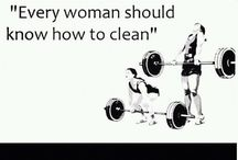 CLEAN-ing Lady (Olympic Weighlifting) / by Sarah White