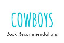"Cowboys / These are books I recommend you should read from the category ""Cowboys"""
