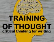 Training of Thought: Critical Thinking for Writing / where visual thinkers learn to write
