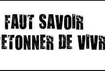 Quotes / by Suzanne Lafont