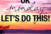 Monday Motivations / Everyone needs motivation for Mondays, even if once in a while! / by Shoplet Office Supplies