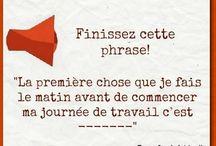 Finissez cette phrase... / by Réseaux sociaux : Easy Social Media