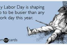 Labor Day / by someecards