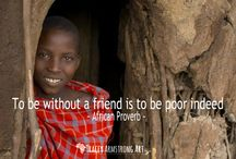 ~ African Proverbs ~ / African Proverbs - Words of Wisdom