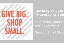 Give Big : Shop Small : Prop Sales Events / Ready to ship group devoted to organizing ready to ship events.