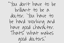 To be a doctor.