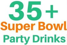 Ultimate Food & Drinks for the Superbowl