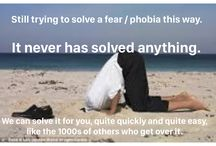 Phobia and Fear / Fear and Phobia Therapy