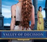 """Valley of Decision / """"fascinating ... heartbreaking ... close to the Carthage Chronicles series."""" 4.5 Stars TOP PICK RT Book Reviews"""