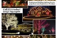 ELA: Holiday Lighting and Home Decor Services / Let Environmental Landscape Associates Inc. remove the stress and risk from holiday decorating this year. So many clients have taken advantage of this professional service, and they're telling their friends and neighbors. Call 215-794-2400 for more information.