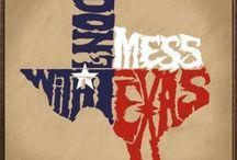 T / Texas attitude / by James Sadler