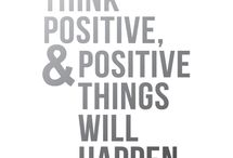Think positive / Positive words for positive people