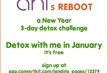 """Detox, Ani's Reboot / I'm hosting ANI'S REBOOT: a 3-day new year detox challenge in January. It's free, so sign up to join me and download my FREE ebook """"What to Expect When Detoxing"""" here: https://app.convertkit.com/landing_pages/12379 / by Ani Phyo"""