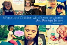 6 Parents of Children with Down Syndrome Share Their Hopes for 2014 / by Eliana Tardio