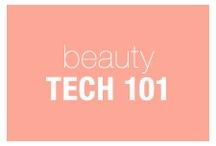 Beauty Tech 101