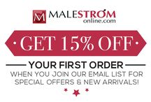 Get 15% OFF Your First Order! / Get 15% OFF Your First Order! at www.MalestromOnline.com