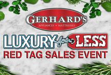Luxury for Less: Red Tag Sales Event / Package Pricing, Exclusive Rebates, Grill Season Savings and March into Madness TV sales event..... all this month at Gerhards!