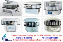 Tissue Processor Testing As Per IEC 61010-1, IEC 61326 / Tissue Processor Testing As Per IEC 61010-1, IEC 61326 If you're Buyers Demanding for Testing– Contact Now! Mr. Puneet Sharma Call: 08196980555 Email: ITCIndiaOne@Gmail.Com