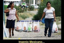 You know your mexican If... / by Norma Ruiz