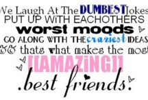 Things onky your BFF understands!