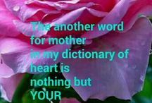 YOU are my mother