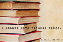Bibliophagic Quotes / Quotes about books. Quotes from books. Words of joy.