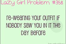 Girl Problems / Such as black, lazy, short, Christian, nerdy, single, dance, shy, girly, and skinny / by Erin Smith