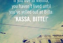 Würstelstand Wisdom / Witty wisdom for people living in Vienna...and just about living anywhere else...