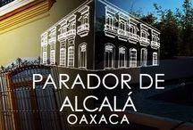 www.paradordealcalaoaxaca.mx / Parador de Alcalá Oaxaca // Hotel Boutique.