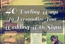 Love these... Wedding signs! / Signs and quotes to customize your wedding day. You will want all of them!