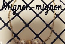 """Hand-made Accesories by me / My hand-made accesories brand""""Mignon-mignon"""""""