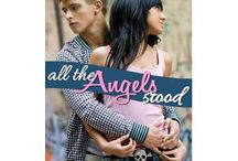 """All the Angels Stood - Book / Songs, Muses, Scripture, Support Board set up for the book """"All the Angels Stood"""" - Help for Suicidal Thoughts - Teen/YA - Christian Hope"""