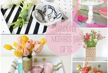 Mother's Day & Father's Day / Ideas for Mother and Father's day gifts, recipes, printables