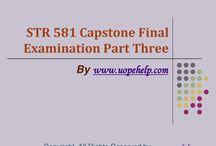 STR 581 Capstone Final Examination Part Three Latest Assignment