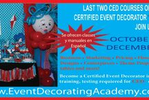 OCTOBER CLASS- CERTIFIED EVENT DECORATOR / Sign up and experience great ideas and designs! - classes was cancelled for October CED