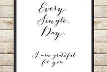 I am grateful for..... / Grateful, thankful, heart overflows