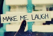 Make Me Laugh  / Things That Make Me Smile / by Stephanie Smith