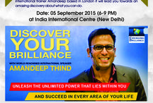 "Discover Your Brilliance / discover your brilliance Book Online Event Tickets   Bookmyevent.com Amandeep's training philosophy is based on using experiential learning techniques. ""Learning by doing"". His charismatic and experiential based dynamic training style has earned him a global following of students, managers and mentees. Ticket Price Details: Rs. 795/- General Rs. 2495/- VIP  Genre : Life Changing Seminar / Workshop Date : 5th Sept 2015 Time : 6:00 pm to 9:00 pm"