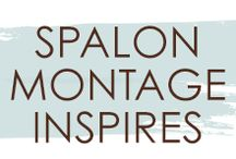 Spalon Montage Inspires / We love a good #quote! We hope these words inspire you just like they inspire us.