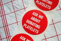 Platelets, Blood Donation / To donate, or not to donate? / by ThreeOldKeys