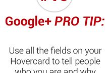 Google Plus Pro Tips / How to Maximize Your Presence and Posts on Google Plus