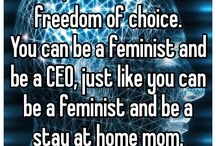 Feminism. / All the feminist stuff that didn't fit in the other boards.