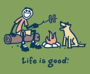 LIFE IS GOOD! / by Jeanne McMullen