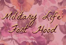 Military Life: Fort Hood