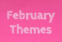 February Themes / THEMES: Love, Valentine's Day February 14th , Woodland creatures and Pets.